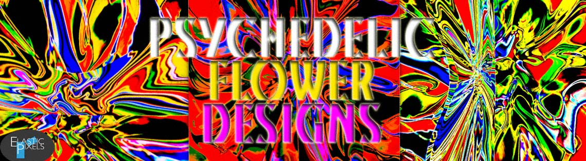 Psychedelic Flower Designs